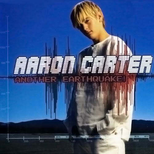 Another Earthquake! (2002) - Aaron Carter  See: http://lyrics-dome.blogspot.com/2016/02/another-earthquake-2002-aaron-carter.html ‪#‎lyricsdome‬