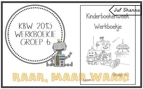 Kinderboekenweek 2015: werkboekje groep 6