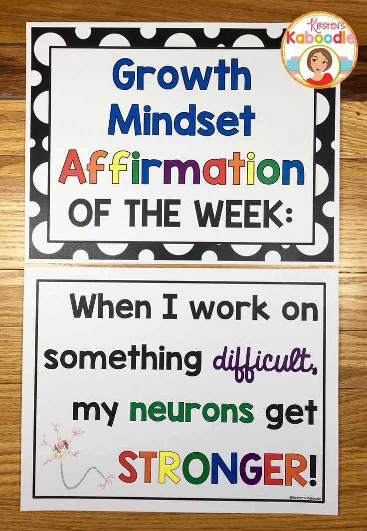 If you want to focus on one growth mindset affirmation each week, you can put it on display in the classroom and discuss the implications behind the affirmation.