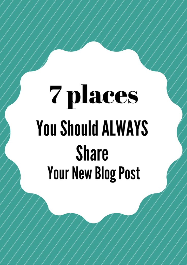 Emiily: 7 Places You Should Always Share Your New Blog Pos...