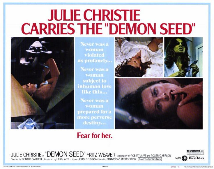 4/04/16  9:53a MGM/UA  ''Demon Seed'' Julie Christie  Robert Vaughn  Fritz Weaver  Released: 4/08/77  flyingsoloproductions.co.uk
