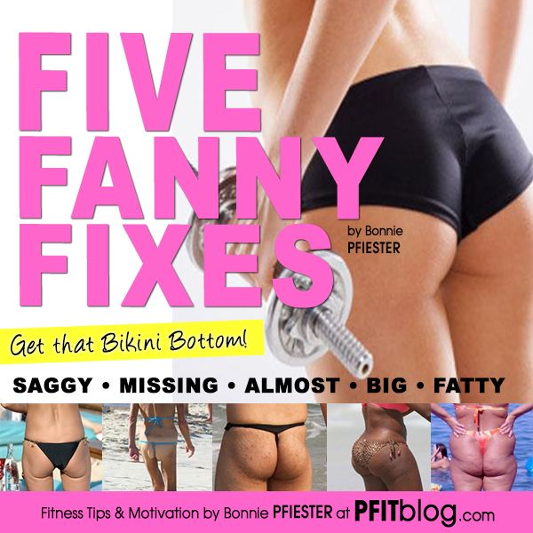 Five Fanny Fixes. 5 problems, 5 solutions + a butt blasting workout!