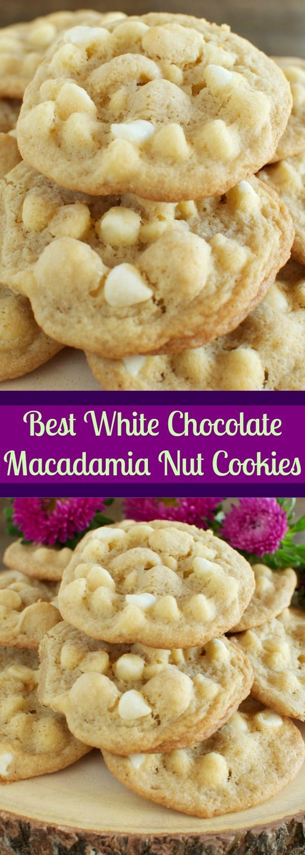 The BEST White Chocolate Macadamia Nut Cookies Ever!!! Chewy and buttery and totally addicting!
