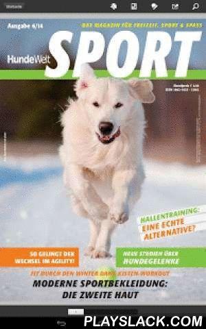 HundeWelt SPORT - Epaper  Android App - playslack.com , HundeWelt SPORT - epaper im Download auf Pressekatalog ist die einzige deutschsprachige periodisch erscheinende Zeitschrift für den Hundesport. Erklärtes Ziel ist es, Hundefreunden den Spaß am Sport mit dem Hund näher zu bringen und sie hierfür zu begeistern. HundeWelt SPORT - epaper beschäftigt sich mit dem Agility-Sport aber auch mit anderen Hundesportarten wie Flyball, Obedience, DiscDogging, Dog-Dancing, Turnierhundesport…