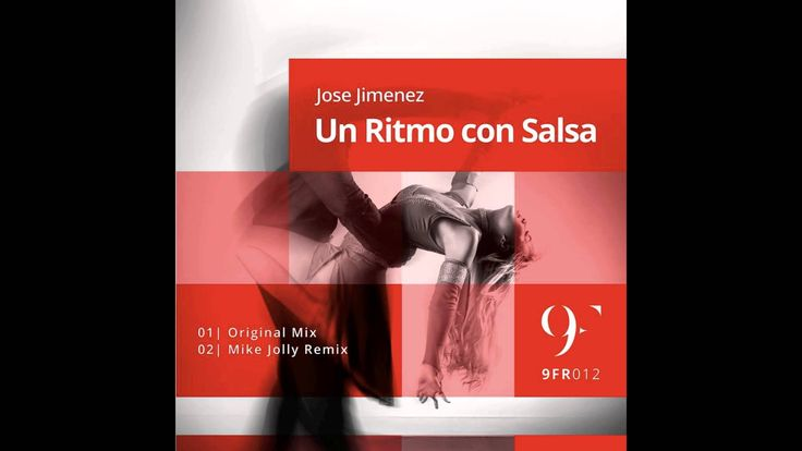 Jose Jimenez - UN RITMO CON SALSA (Original Mix)‪#‎ibiza‬ ‪#‎london‬ ‪#‎orlando‬ ‪#‎news‬ ‪#‎cnnespanol‬ ‪#‎club‬ ‪#‎clubbers‬ ‪#‎nyc‬ ‪#‎italy‬ ‪#‎la‬ ‪#‎top‬ ‪#‎chart‬ ‪#‎radio‬ ‪#‎fm‬ ‪#‎radioshow‬ ‪#‎tribal‬ ‪#‎house‬ ‪#‎tech‬ ‪#‎edm‬ ‪#‎udm‬ ‪#‎electronicmusic‬ ‪#‎music‬ ‪#‎josejimenez‬ ‪#‎promotion‬ ‪#‎sobelpromotions‬ ‪#‎ticket‬ ‪#‎marcella‬ ‪#‎free‬ ‪#‎freedom‬ ‪#‎zipdj‬ #google #instagram #twitter #facebook #mac #mexico #brazil #lgbt #beer #party #soundcloud #vevo #youtube #myspace…