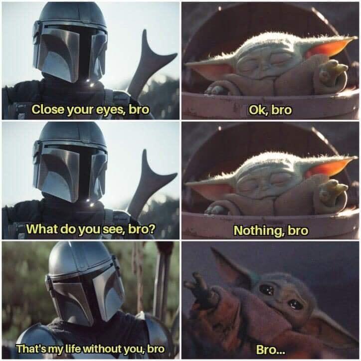Bro R Babyyoda Baby Yoda Grogu Funny Star Wars Memes Star Wars Jokes Yoda Meme