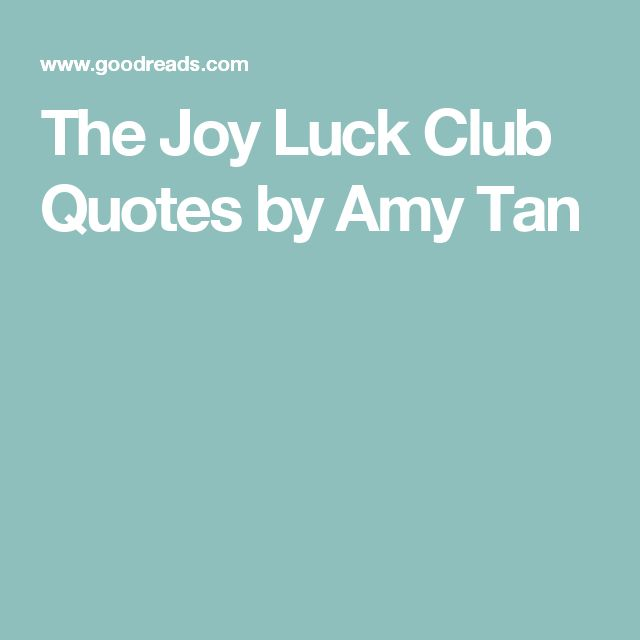 a review of amy tams book the joy luck club Reviews amy tan effortlessly mixes tenderness and bitter irony, sorrow and  slicing wit the joy luck club is a fabulous concoction in 1949 four chinese.