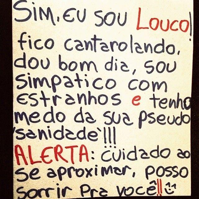 Roubei lá do insta @coisasquenaosaominhas #frases #loucura #sorriso #citações #bomhumor