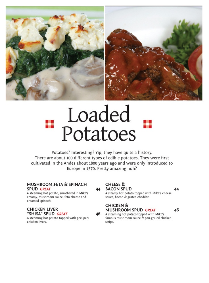 Loaded Spud Potatoes? Interesting? Yip, they have quite a history.  There are about 100 different types of edible potatoes. They were first cultivated in the Andes about 1800 years ago and were only introduced to Europe in 1570, Pretty amazing huh?