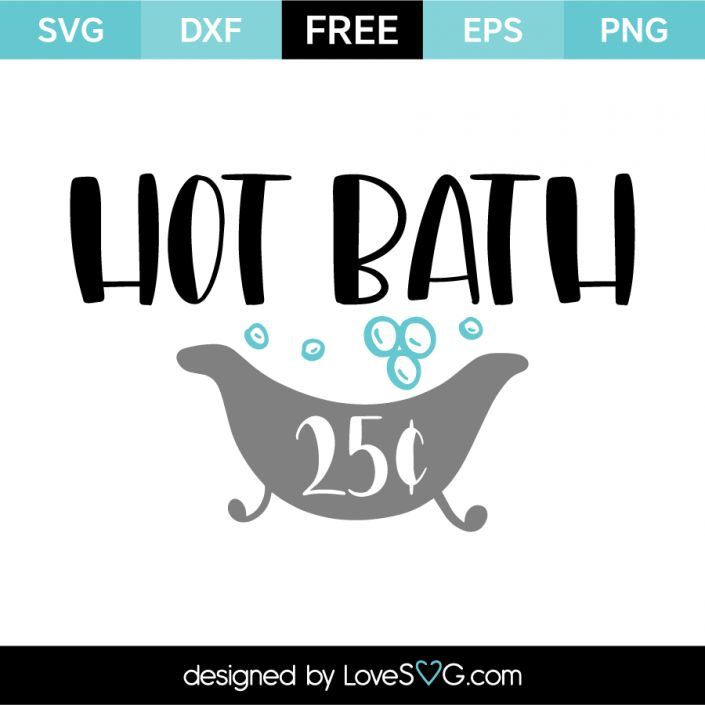Download Hot Bath | Cricut, Svg files for cricut, Cricut vinyl