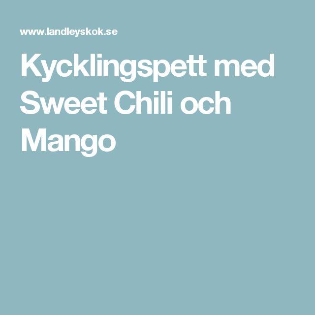 Kycklingspett med Sweet Chili och Mango