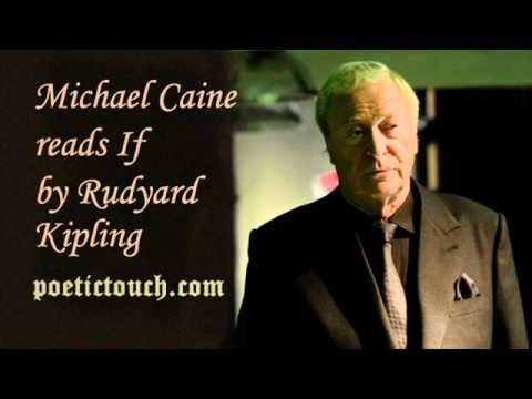 If, poem by Rudyard Kipling, read by Michael Caine