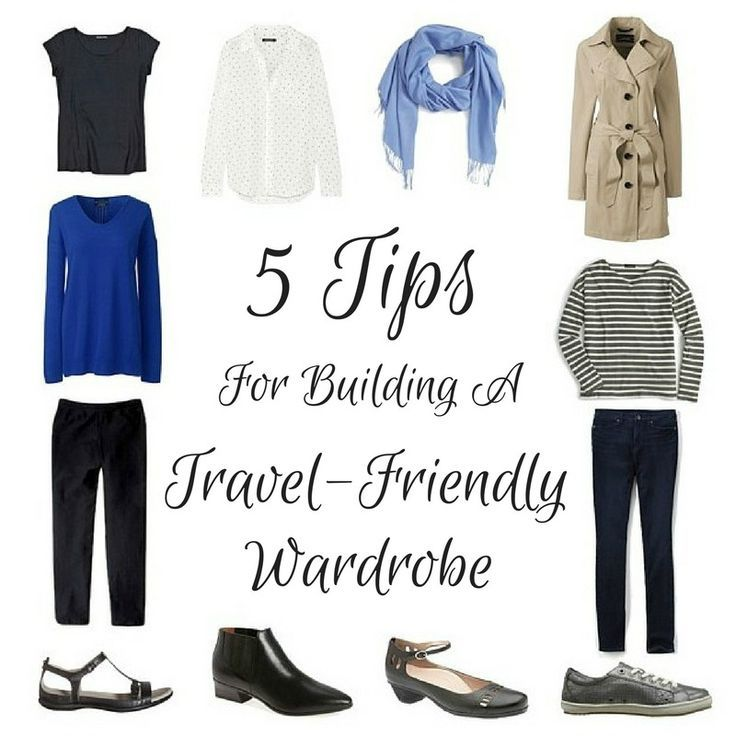 You don't need a separate wardrobe for travel. Building a travel-friendly wardrobe just means keeping these 5 tips in mind...