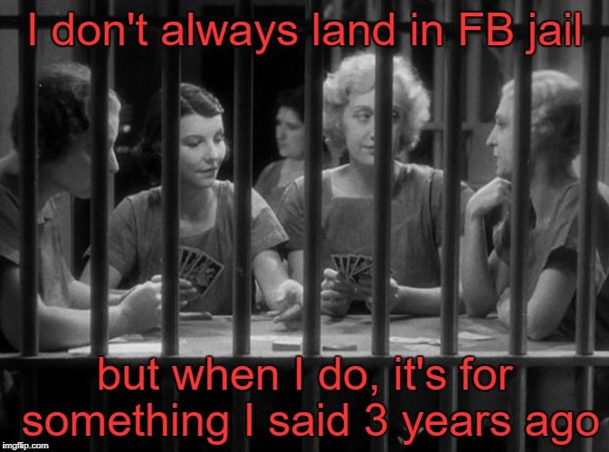Waiting For Release From Facebook Jail Imgflip In 2021 Facebook Jail Jail Jail Meme