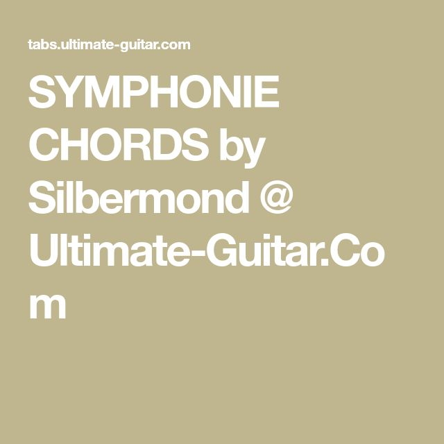 SYMPHONIE CHORDS by Silbermond @ Ultimate-Guitar.Com