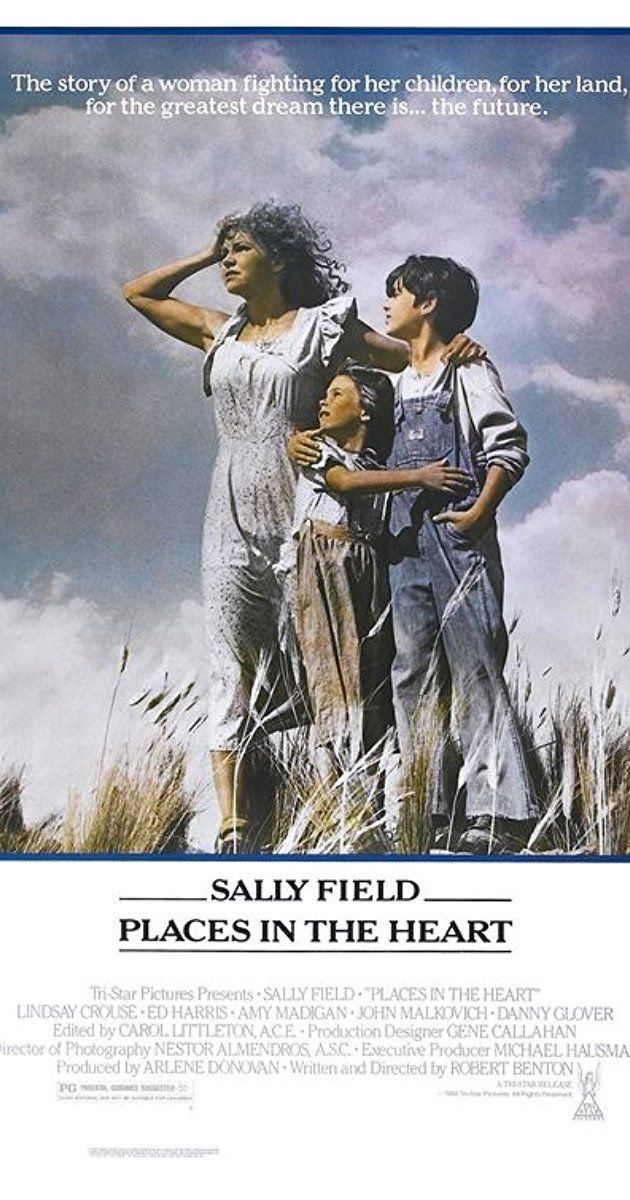 Directed by Robert Benton.  With Sally Field, Lindsay Crouse, Ed Harris, Amy Madigan. In central Texas in the 1930s, a widow, with two small children, tries to run her small 40-acre farm with the help of two disparate people.