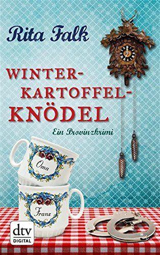 Winterkartoffelknödel: Ein Provinzkrimi (dtv Unterhaltung) von Rita Falk http://www.amazon.de/dp/B00DY3FL5E/ref=cm_sw_r_pi_dp_H6Ofxb1VSQ8H6
