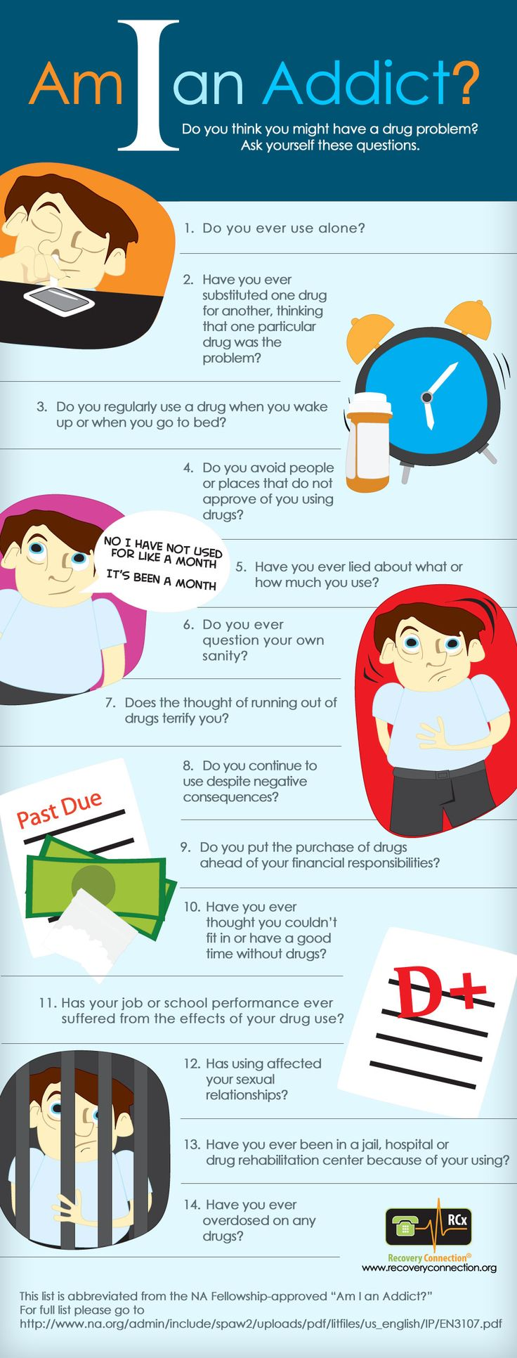 Am I a Drug Addict #Infographic. Sobriety is freedom!  Important questions to ask yourself if you use drugs. If yes was your answer to some of these questions, ask yourself if you're ready for change. If so, seek out the supports and treatments you need to live a healthy, sober life.