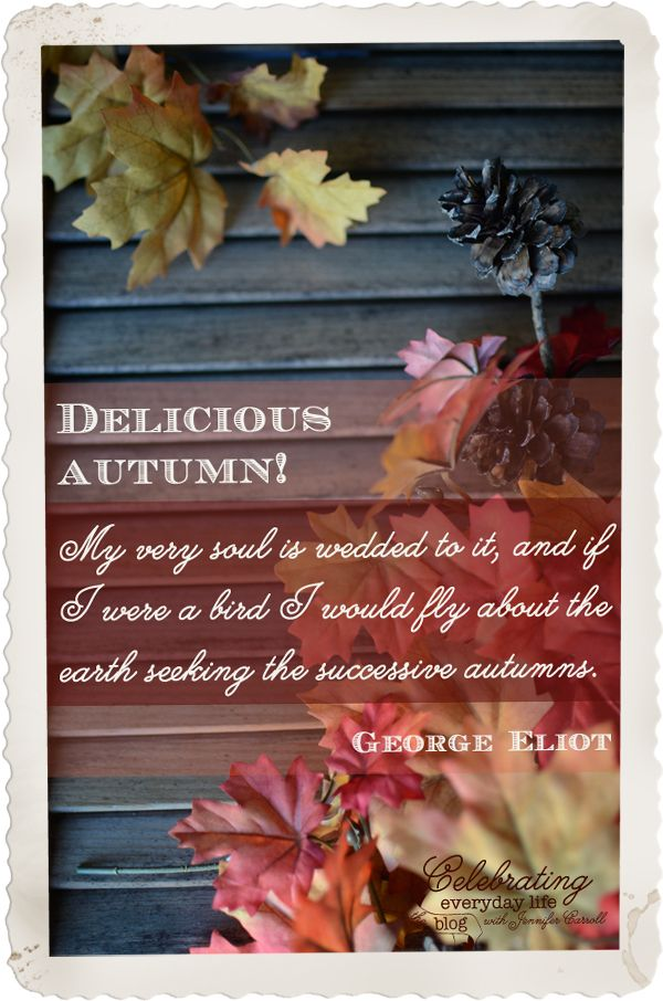Elegant Delicious Autumn Quote By George Eliot