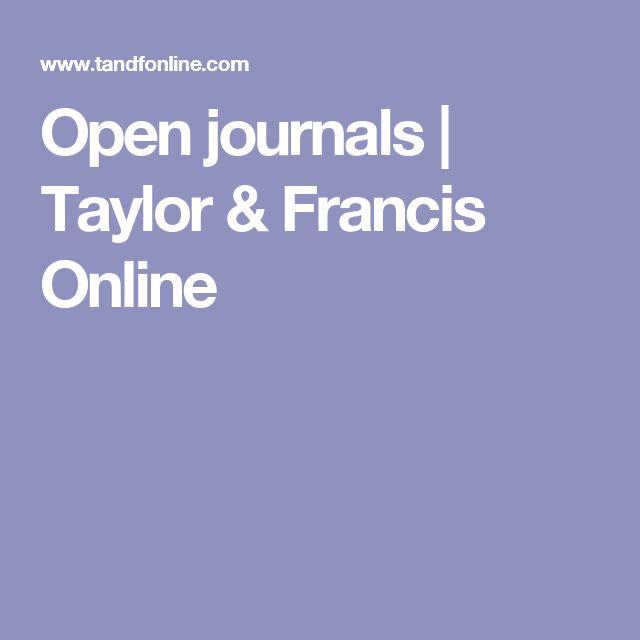 Open journals | Taylor & Francis Online