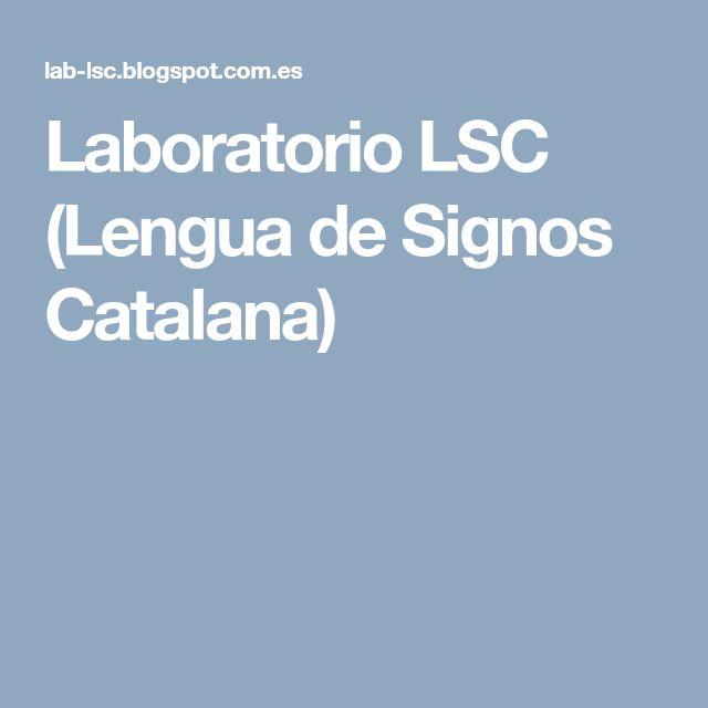 Laboratorio LSC (Lengua de Signos Catalana)
