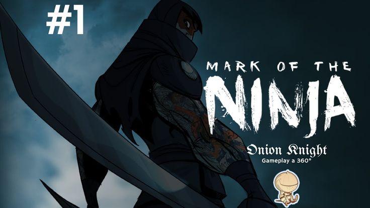Mark of the Ninja - Gameplay ITA HD - Part#1 -  Ninja si diventa