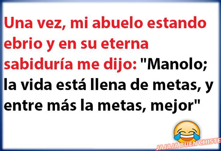 Mi Abuelo Ebrio Y En Su Eterna Sabiduria Me Dijo... http://chiste.cc/1EZsvp0  #Chistes #Humor