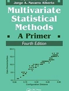 Multivariate Statistical Methods: A Primer free download by Bryan F.J. Manly Jorge A. Navarro Alberto ISBN: 9781498728966 with BooksBob. Fast and free eBooks download.  The post Multivariate Statistical Methods: A Primer Free Download appeared first on Booksbob.com.