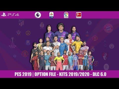 PES 2019 | OPTION FILE - KITS 2019/2020 - DLC 6 0 | PS4,file