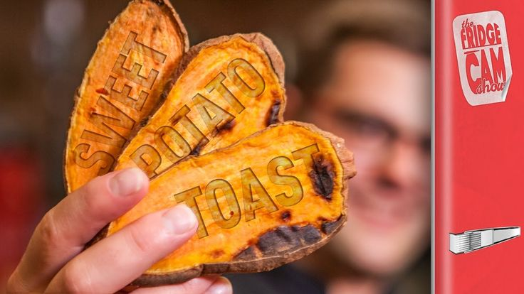 Sweet Potato Toast 3 Ways | Fridgecam