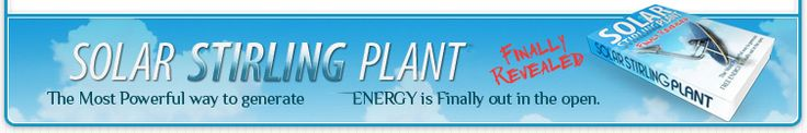 Solar Stirling Plant - Free Video Reveals a Crazy Secret To Cut Your Electric Bills By 75% (or more) In Just 2 days!!