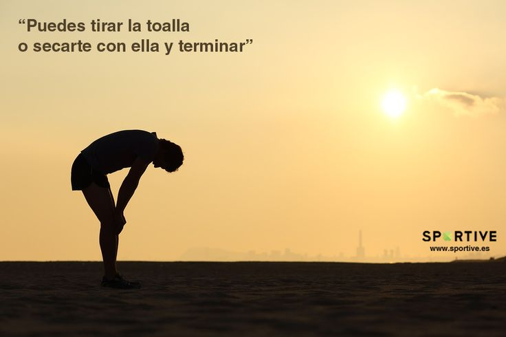 Puedes tirar la toalla o secarte con ella y terminar  #entrenamiento #motivación…