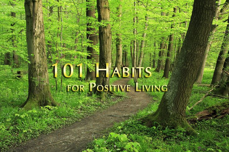 101 Habits for Positive Living | Power of Positivity: Positive Thinking & Attitude