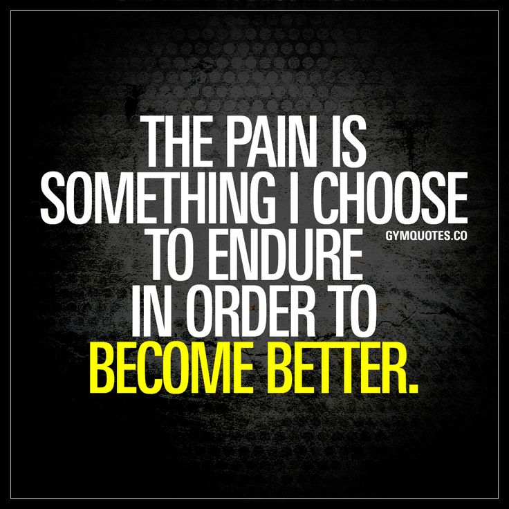 """The pain is something I choose to endure in order to become better."" Click here for THE BEST gym and workout motivation quotes in the world!"