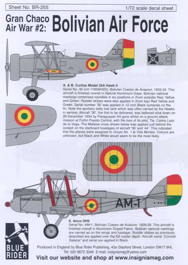 Offered for sale is a set of 1/72-scale decals for the Bolivian Air Force during the Gran Chaco War with Paraguay from 1928 to 1935, made by Blue Rider Decals. Description from ebay.co.uk. I searched for this on bing.com/images