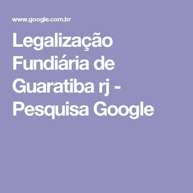 Legalização Fundiária de Guaratiba rj - Pesquisa Google