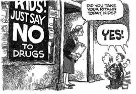 Good, because I wouldn't want to worry about being responsible for stimulating you: Education People, Adhd Cartoon, Drugs Kids, Fda Humor, Silly Schools, Funny Stuff, Drugs Dealer, Atheist Free, Comic Strips