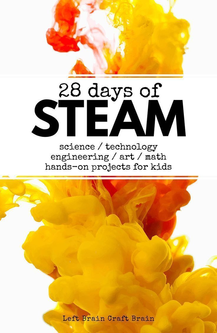 60+ STEAM projects for kids! Science, technology, engineering, art and math acti... 2