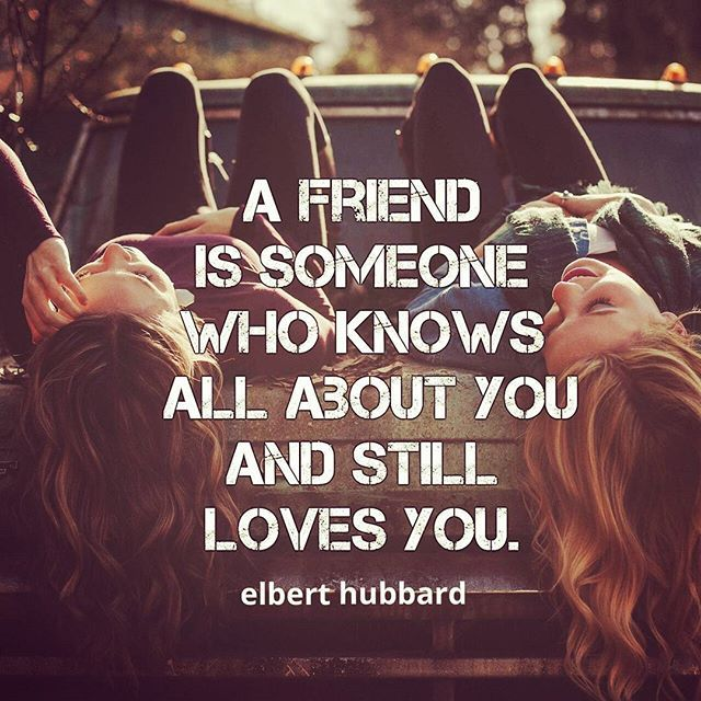 """""""A friend is someone who knows all about you and still loves you"""" #elberthubbard #acceptance #unconditionallove #love #friend #freetochoose #bestfriend #relationships #stilllovesme #someonewhoknowsyourworth #friendshipquotes #quotes #vehemenceandemergence #voiceofthevoiceless"""