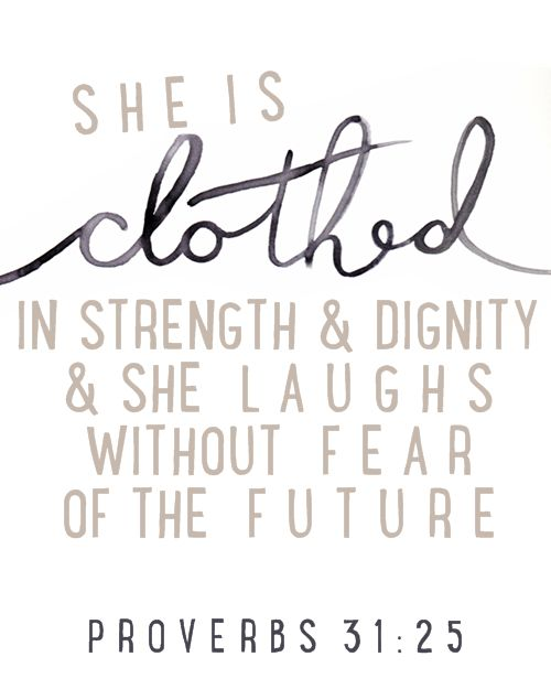 Proverbs 31 25 Quotes: 15 Must-see Proverbs 31 Tattoos Pins
