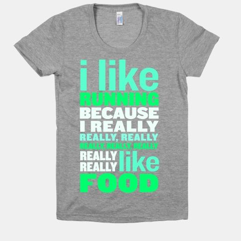 I Like Running (Food) | HUMAN | T-Shirts, Tanks, Sweatshirts and Hoodies