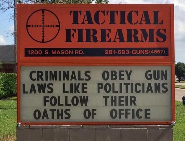 Texas Gun Shop Returns with Hilarious Zinger That Puts Criminals & Politicians in Their Places: But I really do love this sign because it's high-larious!