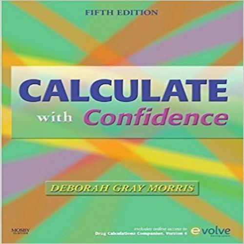 52 best school stuff images on pinterest nurses nursing books and instant download test bank for calculate with confidence 5th by morris 0323056393 pdf calculate with fandeluxe Gallery