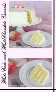 White Cake with White Chocolate Ganache Frosting is a moist tender cake filled and covered with rich yet fluffy frosting. Perfect for any special occasion!
