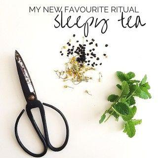 Tea (AKA Sleepy Tea) – One of My Favourite Nightime Rituals