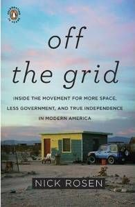 For people who want to get away from today's consumerist society, living off-grid can be an attractive option.