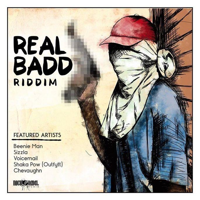 Real Badd Riddim (Nicko Rebel Music)  #BeenieMan #BeenieMan #Chevaughn #Chevaughn #nickorebelmusic #RealBaddRiddim #ShakaPow #ShakaPow #Sizzla #Sizzla #voicemail #Voicemail