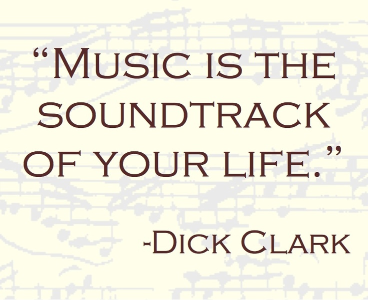 Dick Clark: Music Plays, Life Dick Clarks, Hearing Music, Quotes Inspiration, Music Heart, Music Quotes, Clarks Quotes, El Soundtrack, Clarks Statement