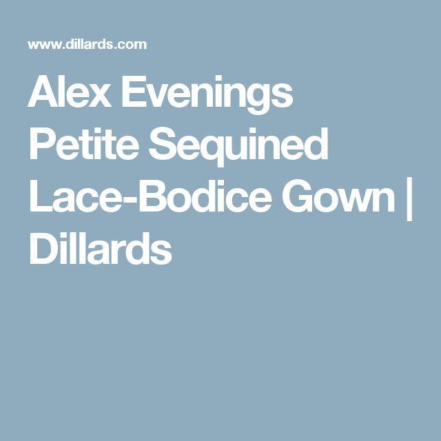 Alex Evenings Petite Sequined Lace-Bodice Gown | Dillards