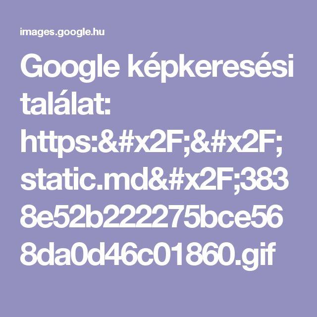 Google képkeresési találat: https://static.md/3838e52b222275bce568da0d46c01860.gif